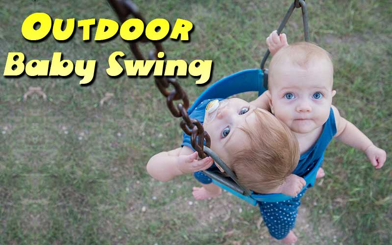 10 Best Outdoor Baby Swing